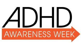 ADHD Awareness Week – October 16 – 22